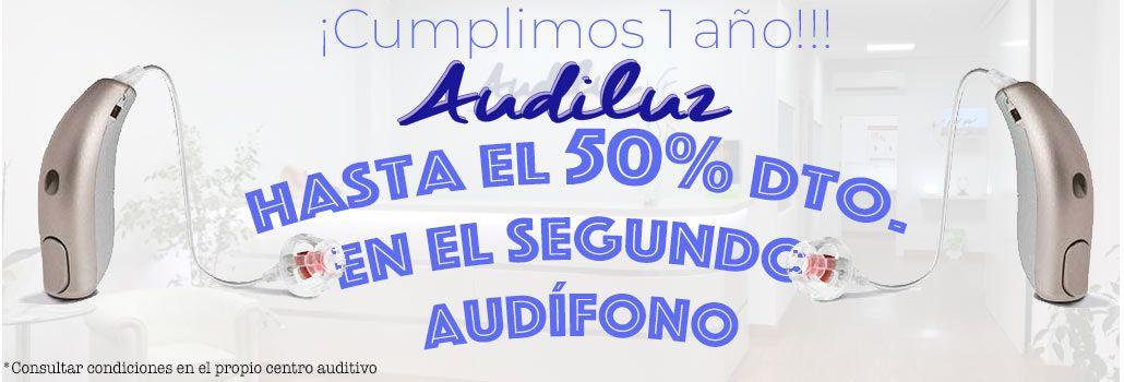 609a7b2455054 Promoción 1er Aniversario AudiLuz  2º Audífono hasta un 50% de descuento